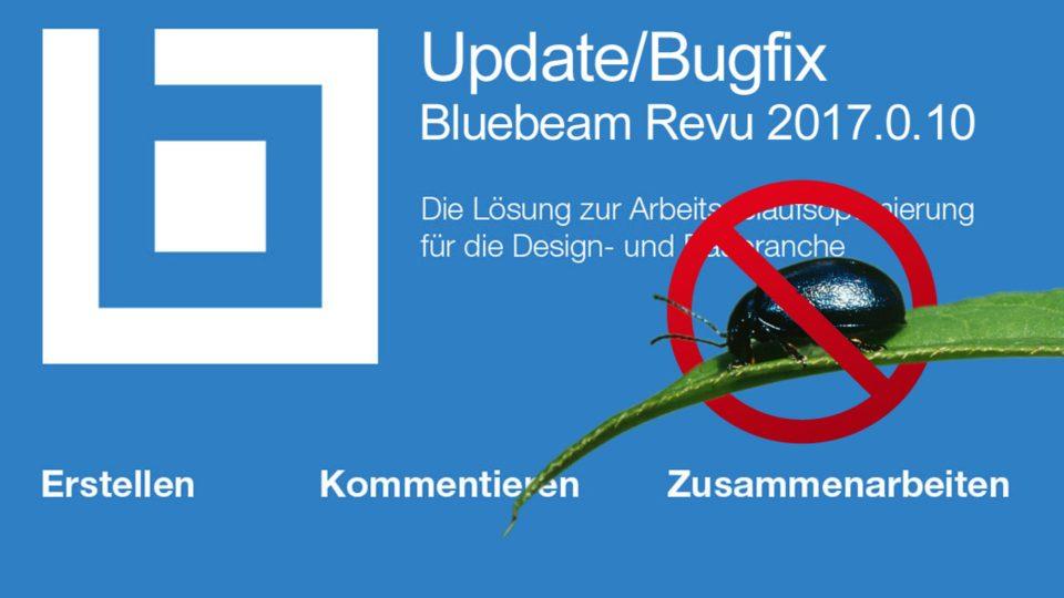Update und Bugfix für Revu 2017.0.10